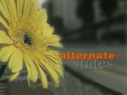 Alternate States